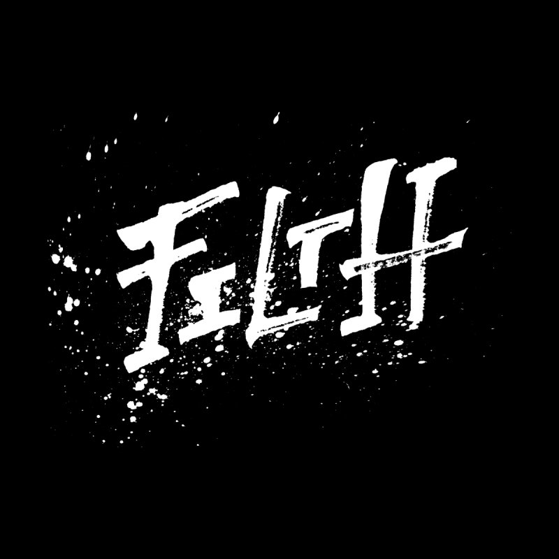 Filth Men's T-Shirt by pltnk