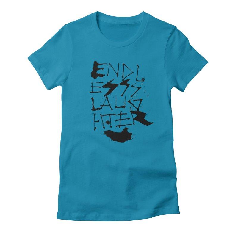 Endless Slaughter Women's T-Shirt by pltnk