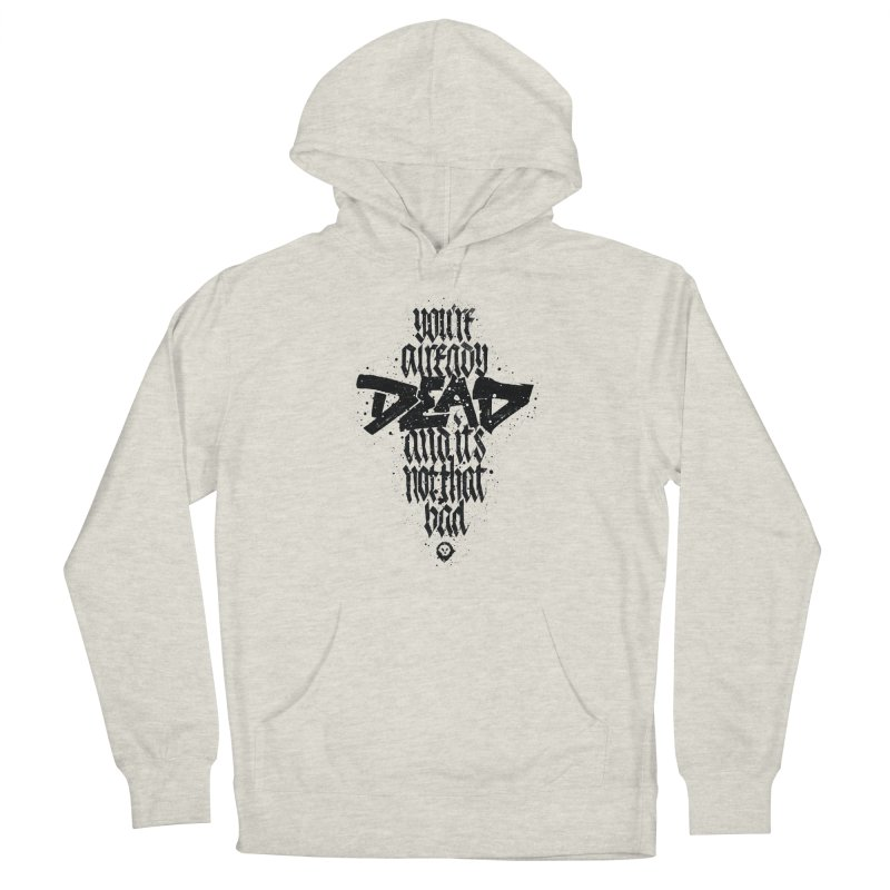 Dead Men's Pullover Hoody by pltnk