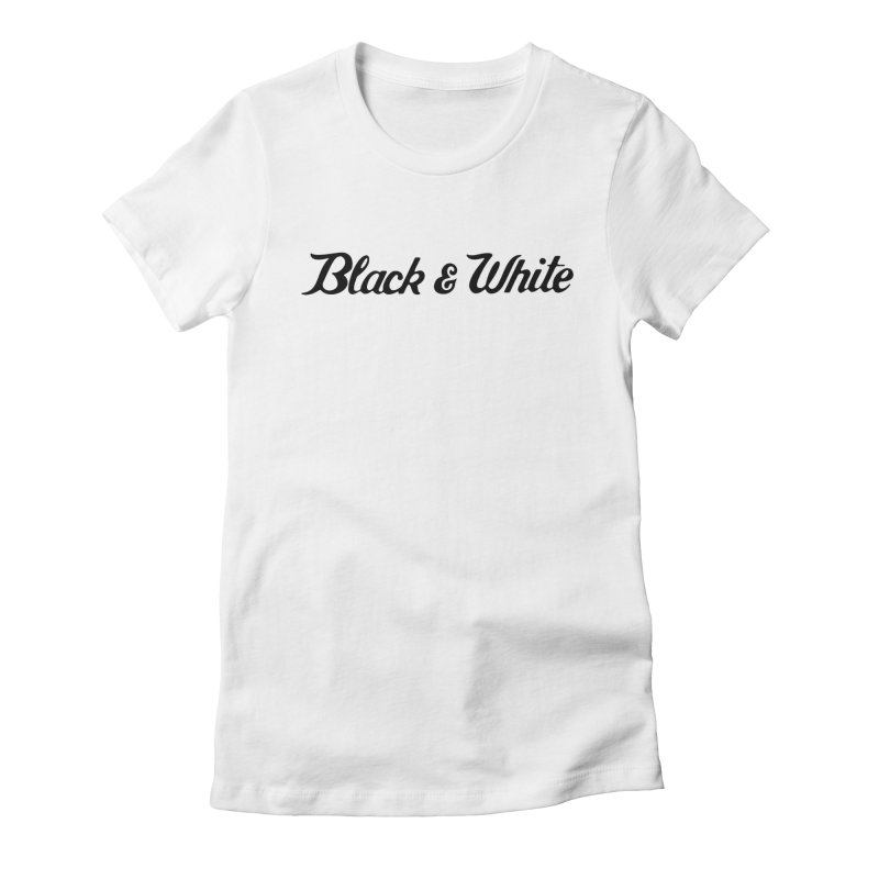 Black & White in Women's Fitted T-Shirt White by pluko's Artist Shop