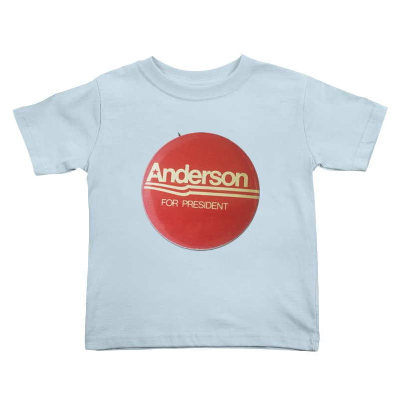 Anderson For President Kids Toddler T-Shirt by Vintage Political Button Shirts