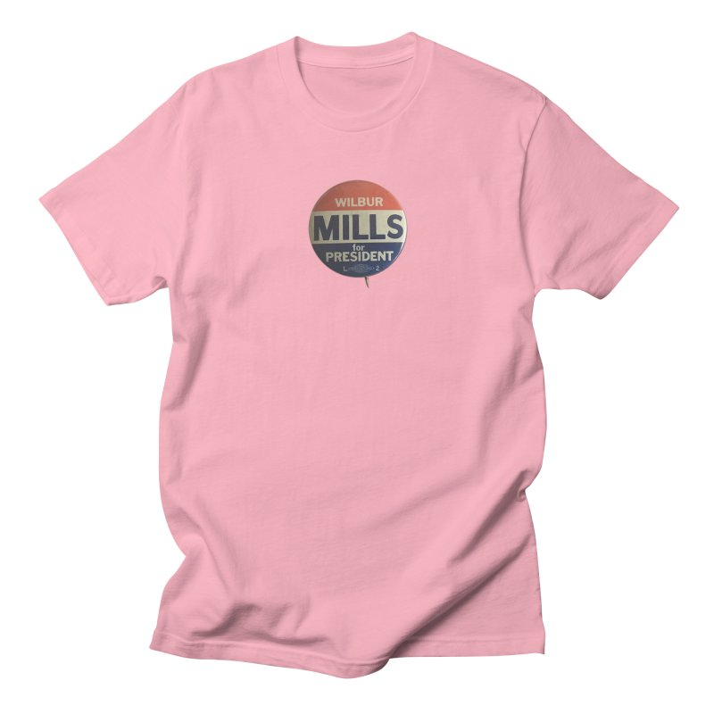 Wilbur Mills for President Men's T-shirt by Vintage Political Button Shirts