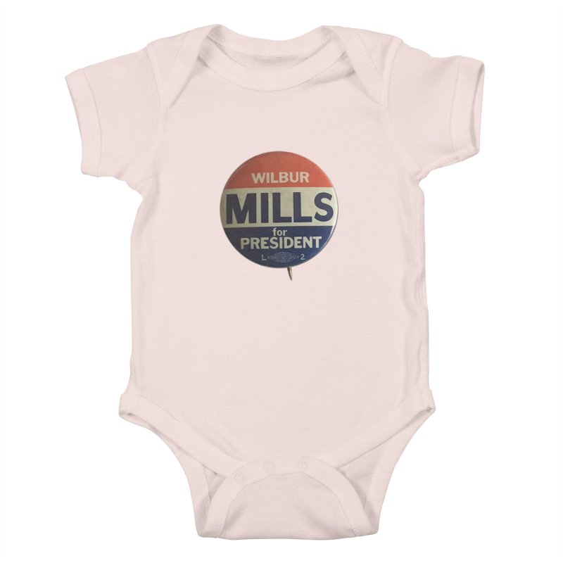 Wilbur Mills for President Kids Baby Bodysuit by Vintage Political Button Shirts