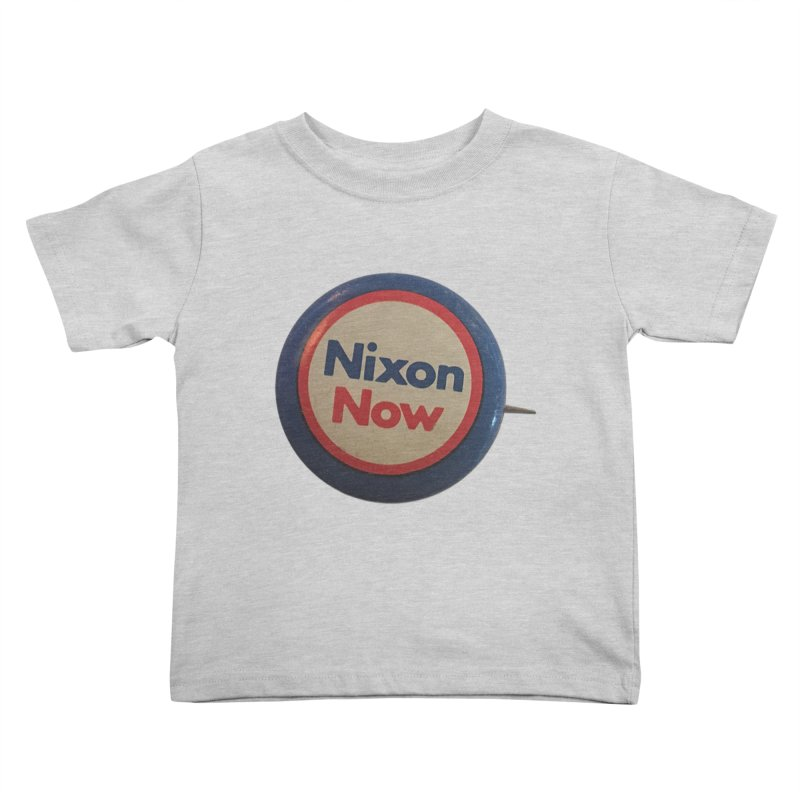 Nixon for President (re-election 1972) Kids Toddler T-Shirt by Vintage Political Button Shirts