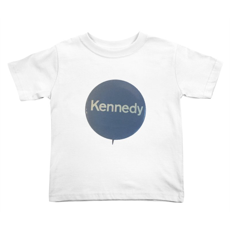Bobby Kennedy for President (1968) Kids Toddler T-Shirt by Vintage Political Button Shirts