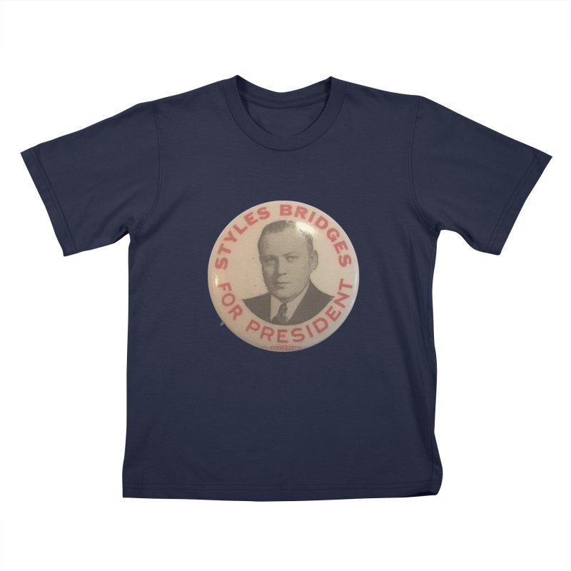 Styles Bridges for President Kids T-shirt by Vintage Political Button Shirts