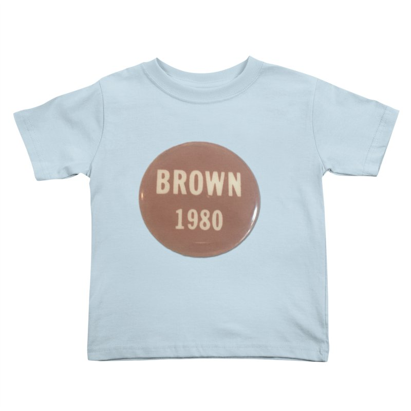 Jerry Brown for President Kids Toddler T-Shirt by Vintage Political Button Shirts
