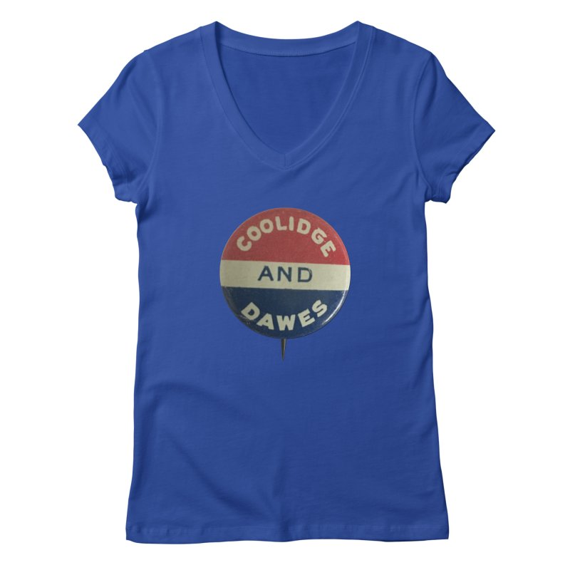 Calvin Coolidge and Charles Dawes Women's V-Neck by Vintage Political Button Shirts