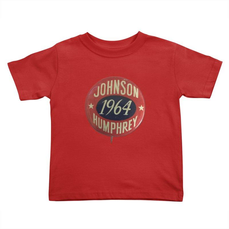 Johnson-Humphrey-1964 Kids Toddler T-Shirt by Vintage Political Button Shirts
