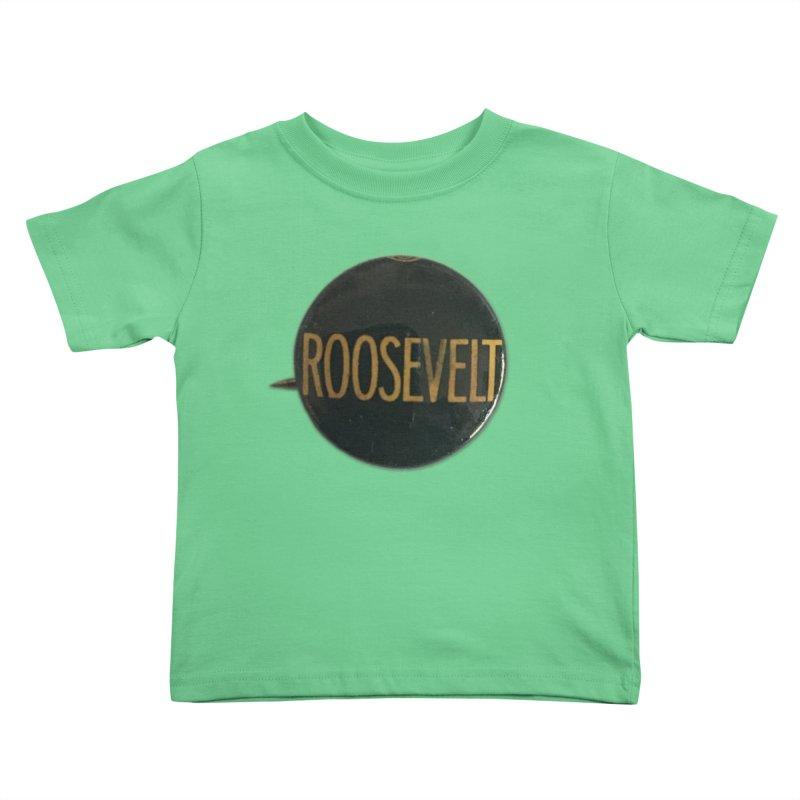 Franklin Delano Roosevelt Kids Toddler T-Shirt by Vintage Political Button Shirts