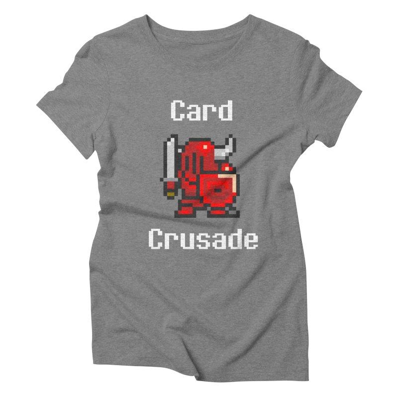 Card Crusade Women's Triblend T-Shirt by Pollywog Games Merch