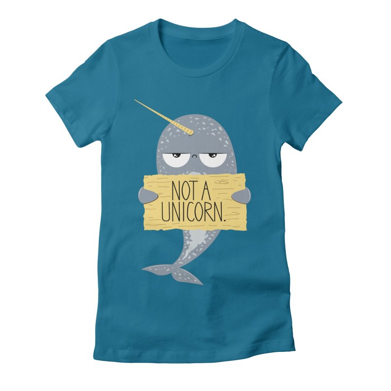 Not A Unicorn Women's Fitted T-Shirt by