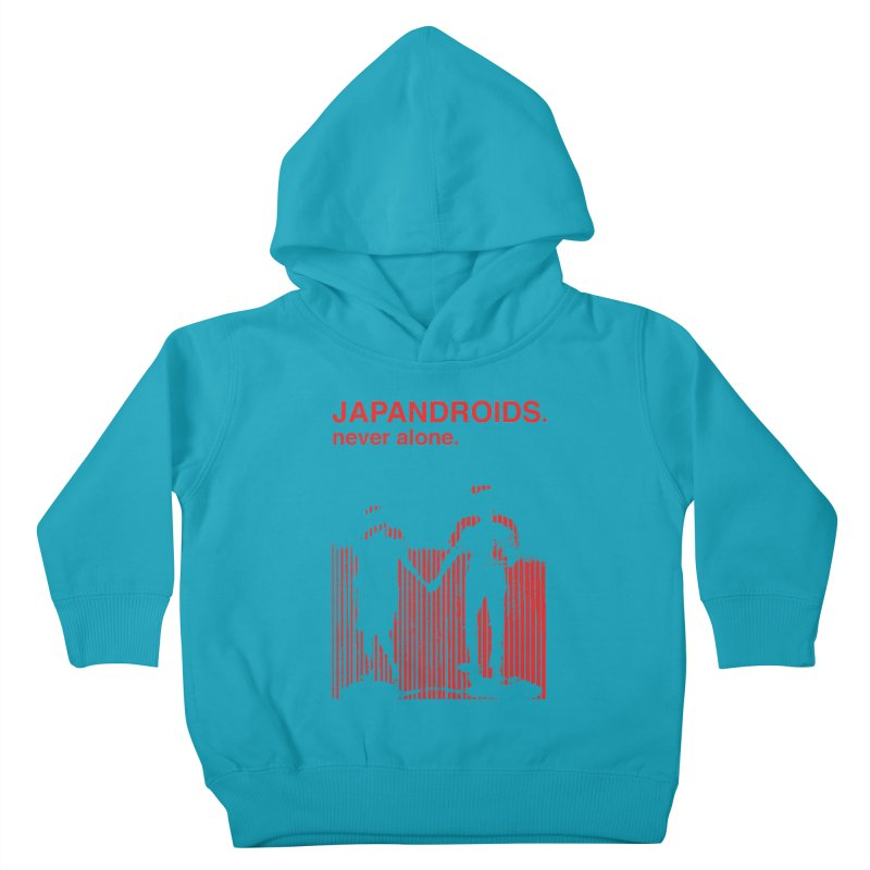 Japandroids - Never Alone Kids Toddler Pullover Hoody by Polyvinyl Threadless Shop