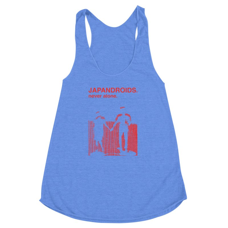 Japandroids - Never Alone Women's Racerback Triblend Tank by Polyvinyl Threadless Shop