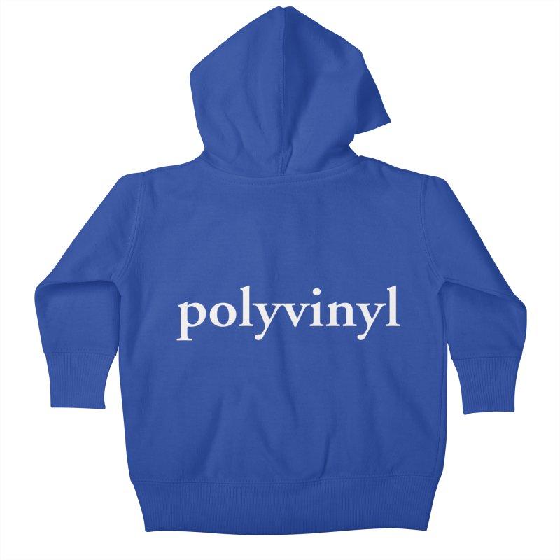 Polyvinyl Type Shirt Kids Baby Zip-Up Hoody by Polyvinyl Threadless Shop