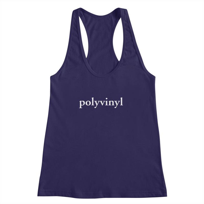 Polyvinyl Type Shirt Women's Racerback Tank by Polyvinyl Threadless Shop