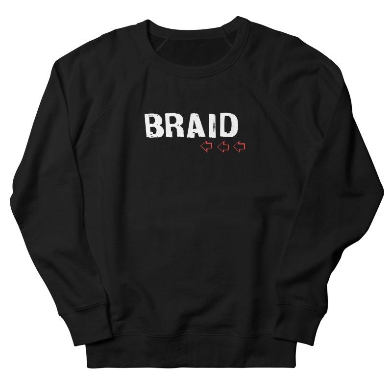 Braid - Arrows Women's French Terry Sweatshirt by Polyvinyl Threadless Shop