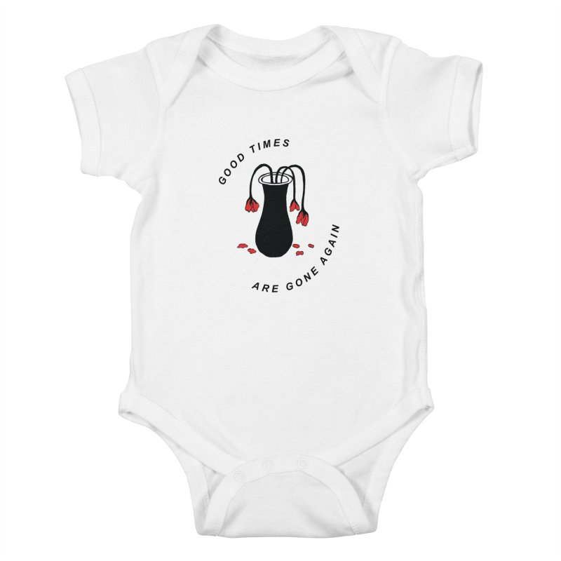 Fred Thomas - Good Times Are Gone Again Kids Baby Bodysuit by Polyvinyl Threadless Shop