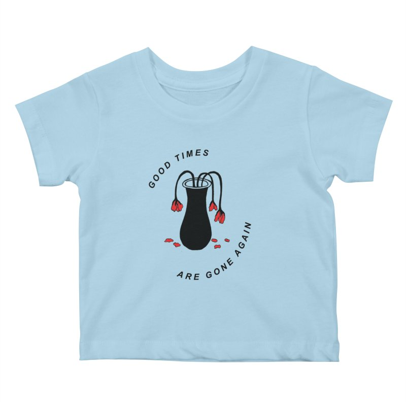 Fred Thomas - Good Times Are Gone Again Kids Baby T-Shirt by Polyvinyl Threadless Shop