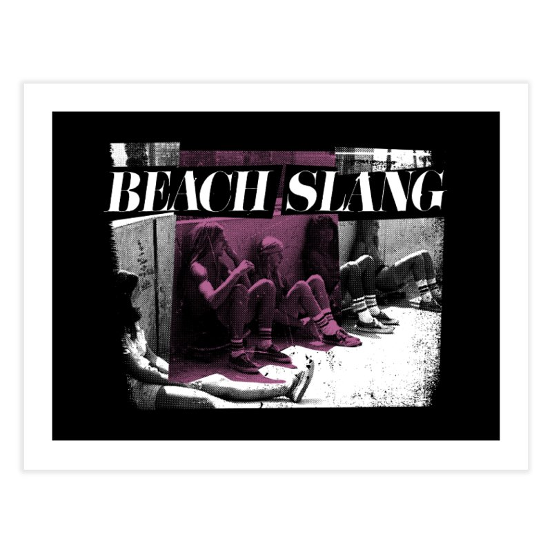 Beach Slang - Latch Key Home Fine Art Print by Polyvinyl Threadless Shop