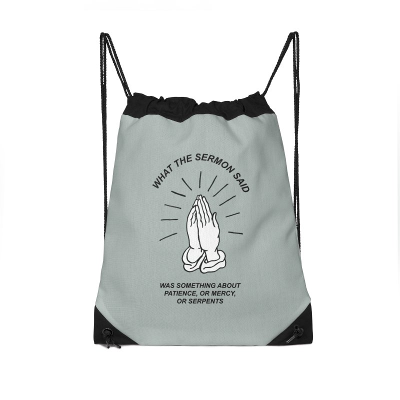 Fred Thomas - What the Sermon Said Accessories Drawstring Bag Bag by Polyvinyl Threadless Shop