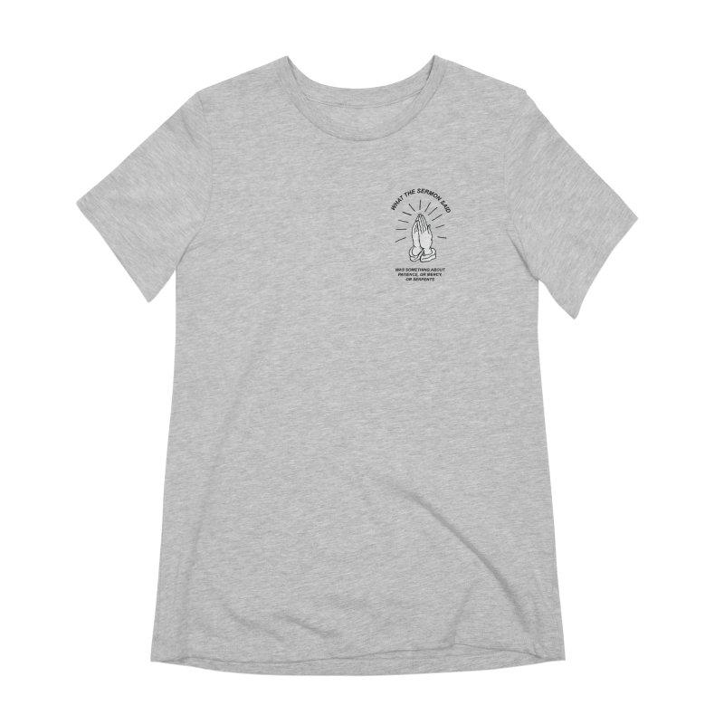 Fred Thomas - What the Sermon Said Women's Extra Soft T-Shirt by Polyvinyl Threadless Shop