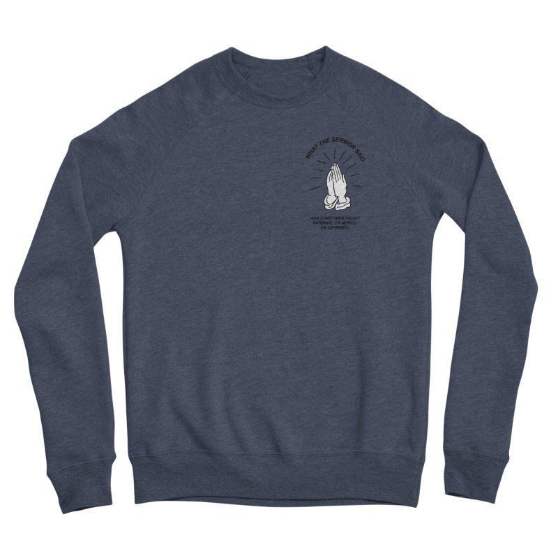 Fred Thomas - What the Sermon Said Women's Sponge Fleece Sweatshirt by Polyvinyl Threadless Shop