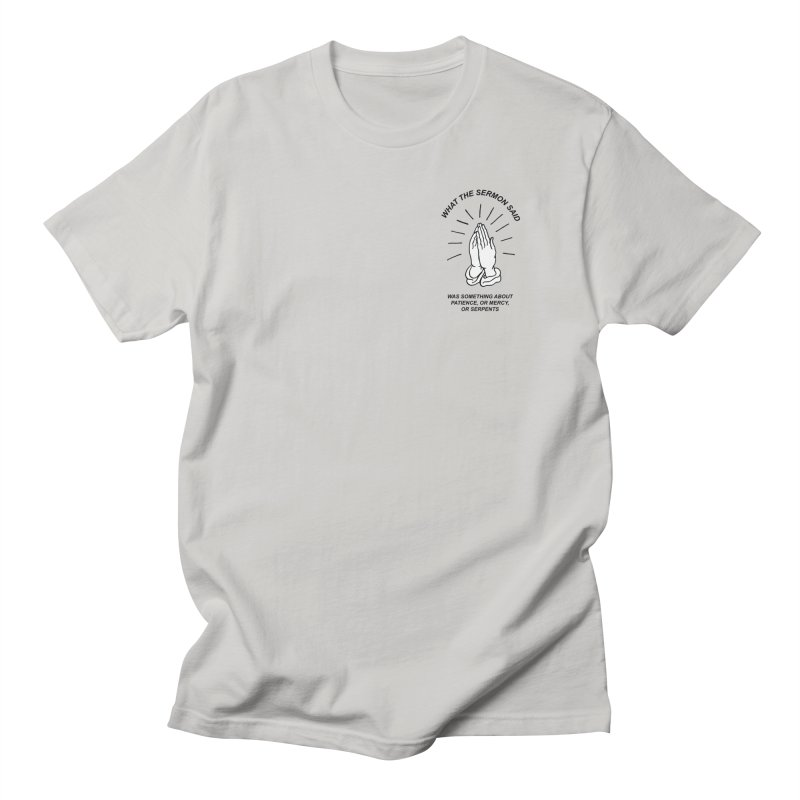 Fred Thomas - What the Sermon Said Men's Regular T-Shirt by Polyvinyl Threadless Shop