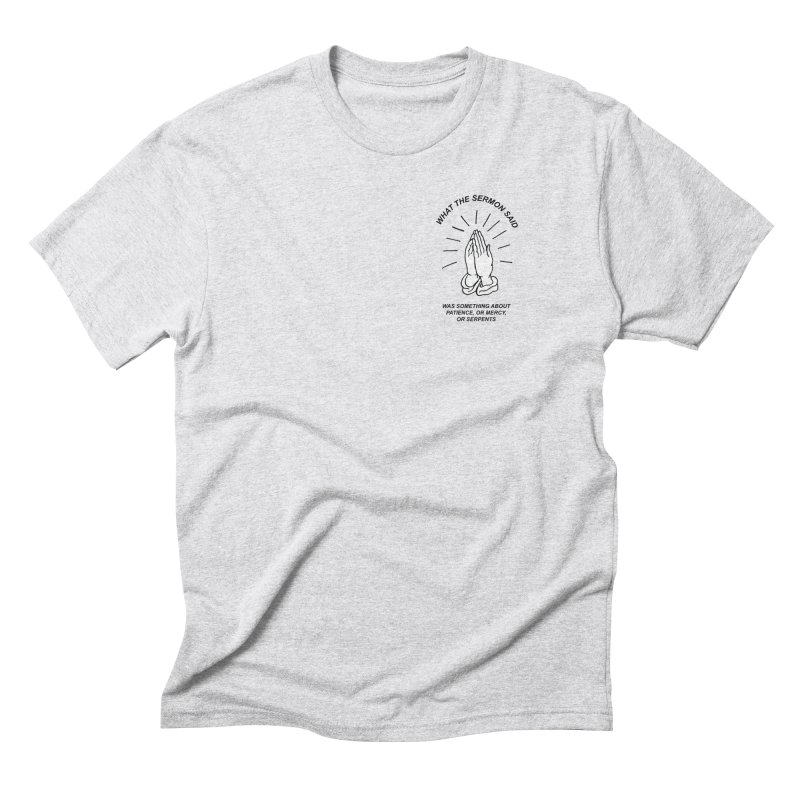 Fred Thomas - What the Sermon Said Men's Triblend T-Shirt by Polyvinyl Threadless Shop