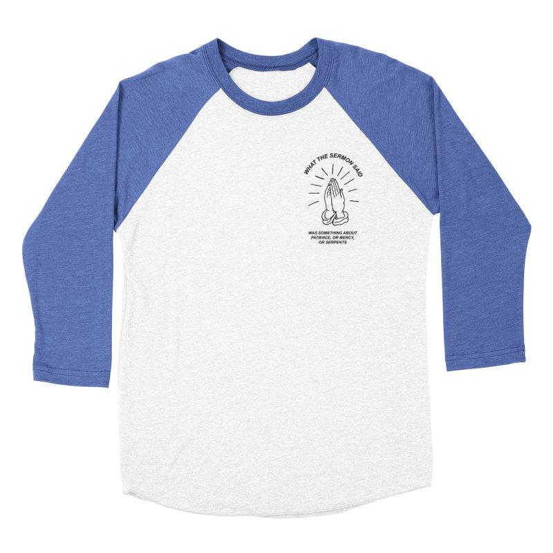 Fred Thomas - What the Sermon Said Men's Baseball Triblend Longsleeve T-Shirt by Polyvinyl Threadless Shop