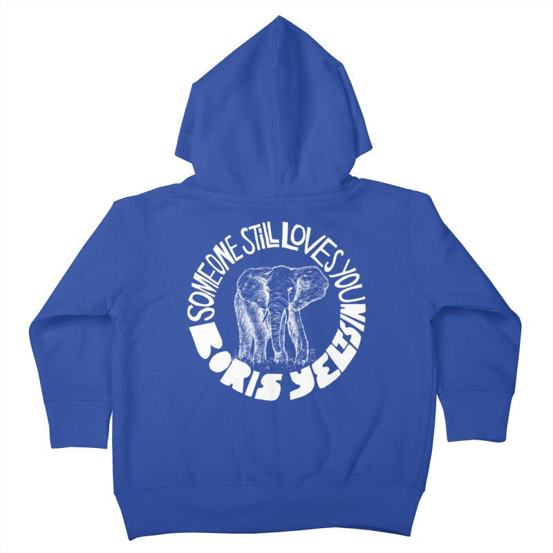 Someone Still Loves You Boris Yeltsin Kids Toddler Zip-Up Hoody by Polyvinyl Threadless Shop
