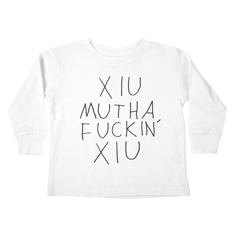 Xiu Xiu - Xiu Mutha Fuckin' Xiu Kids Toddler Longsleeve T-Shirt by Polyvinyl Threadless Shop
