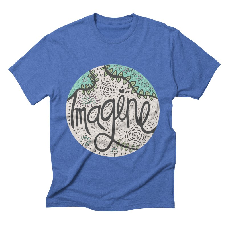 Imagine Nature Men's Triblend T-shirt by pomgraphicdesign's Shop