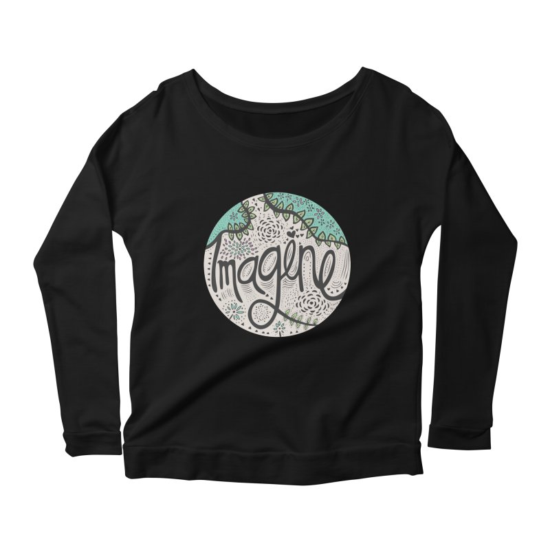 Imagine Nature Women's Longsleeve Scoopneck  by pomgraphicdesign's Shop