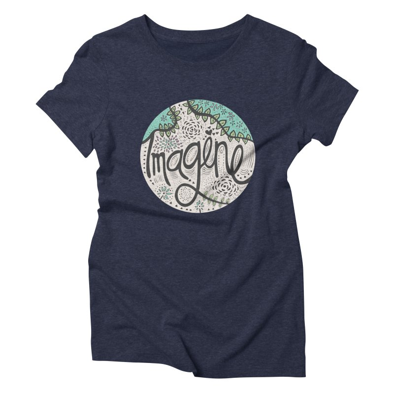 Imagine Nature Women's Triblend T-Shirt by pomgraphicdesign's Shop