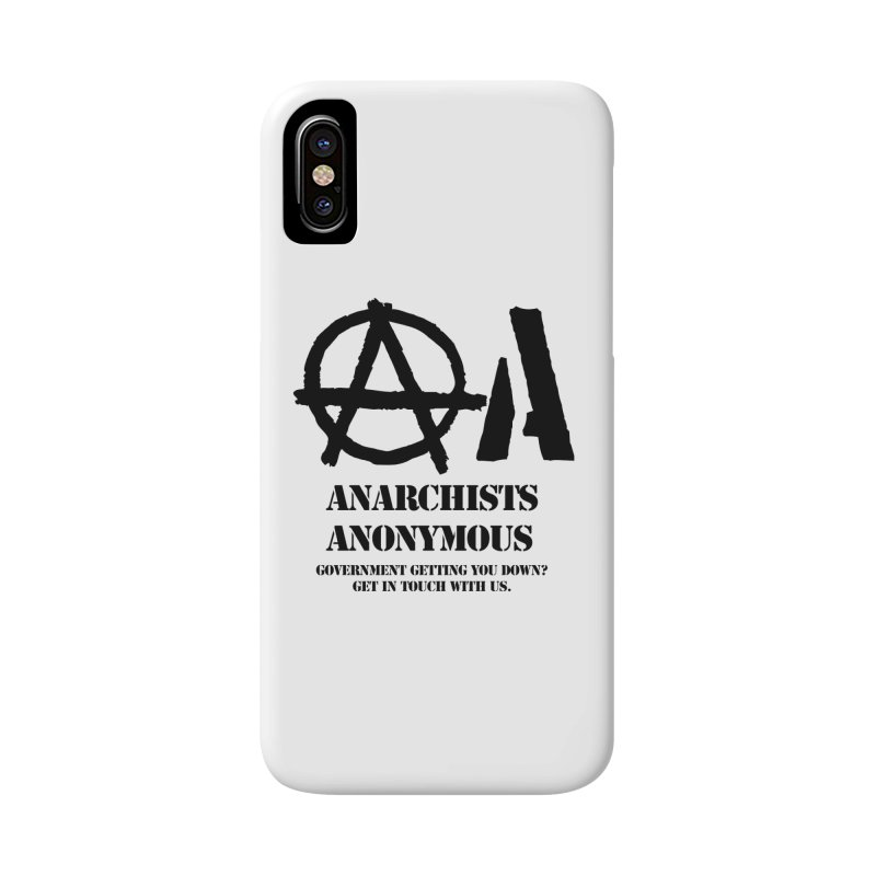 Anarchists Anonymous - Black Lettering Accessories Phone Case by Strange Menagerie