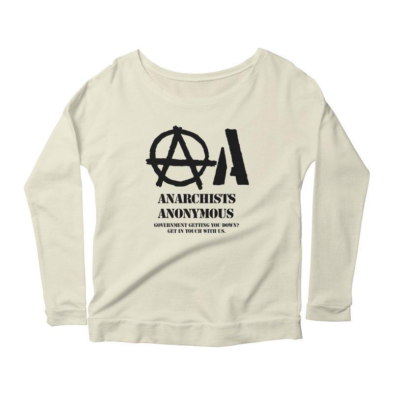 Anarchists Anonymous - Black Lettering Women's Longsleeve Scoopneck  by Strange Menagerie