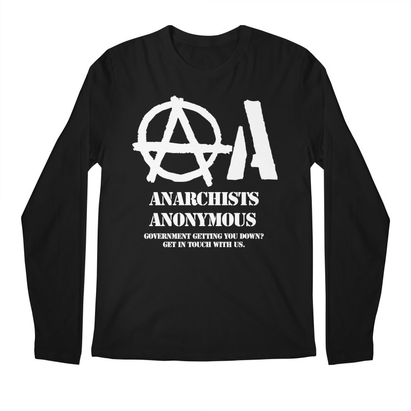 Anarchists Anonymous - White Lettering Men's Longsleeve T-Shirt by Strange Menagerie
