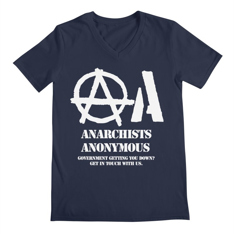 Anarchists Anonymous - White Lettering Men's V-Neck by Strange Menagerie