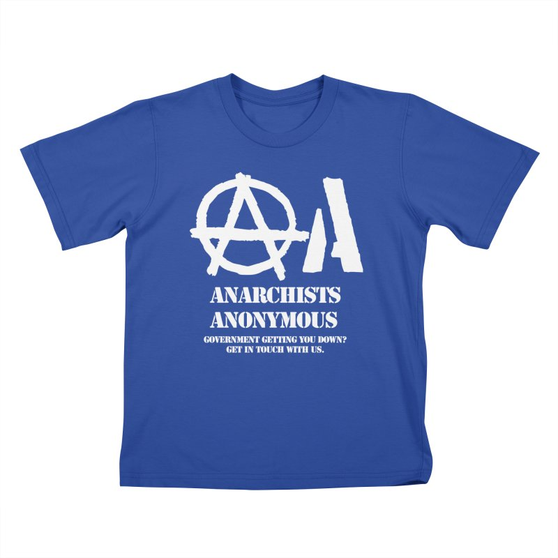 Anarchists Anonymous - White Lettering Kids T-Shirt by Strange Menagerie