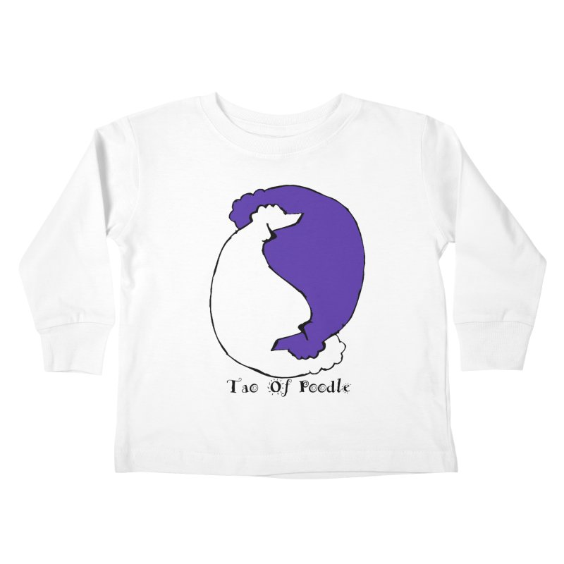Tao Of Poodle Kids Toddler Longsleeve T-Shirt by Strange Menagerie