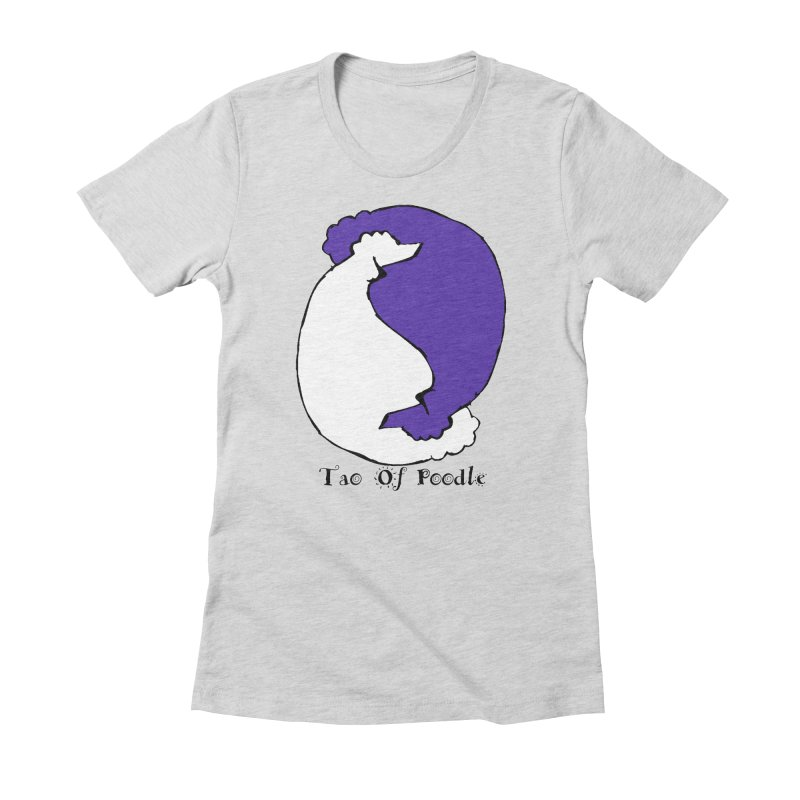 Tao Of Poodle Women's Fitted T-Shirt by Strange Menagerie