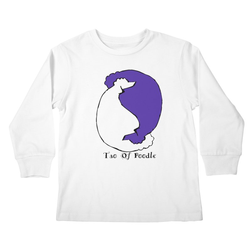Tao Of Poodle Kids Longsleeve T-Shirt by Strange Menagerie
