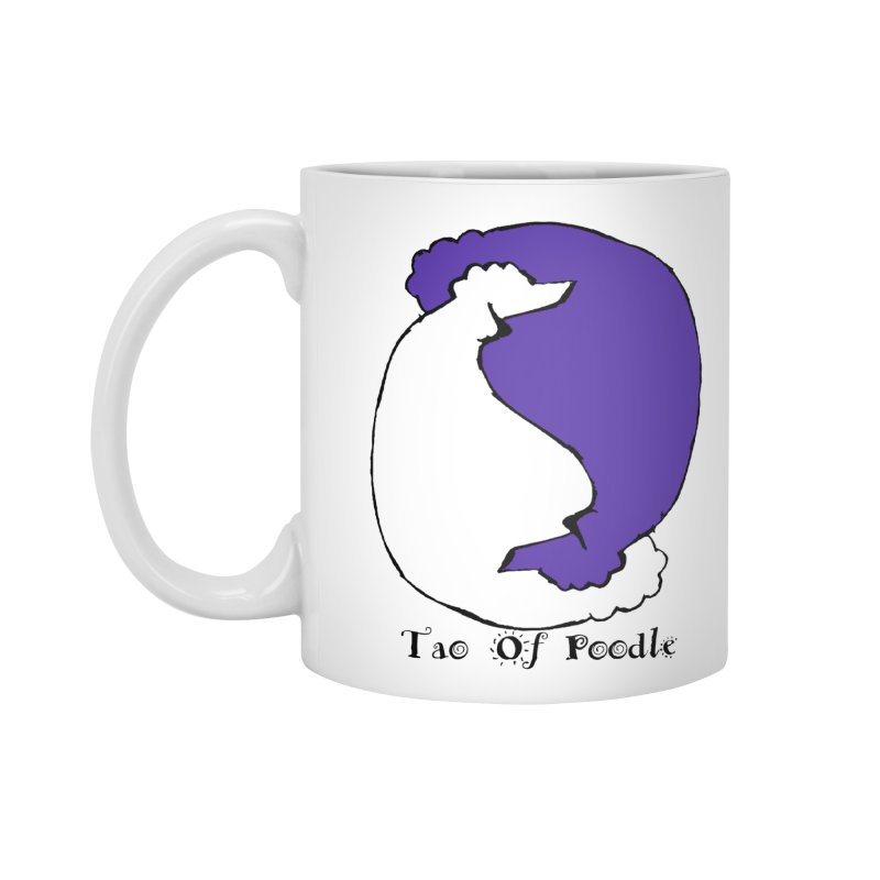 Tao Of Poodle Accessories Mug by Strange Menagerie