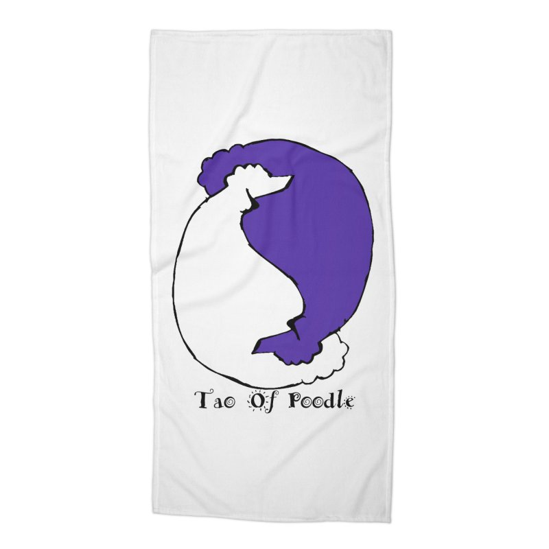 Tao Of Poodle Accessories Beach Towel by Strange Menagerie