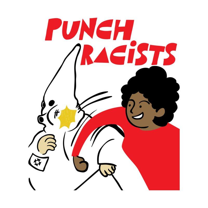 Punch Racists! Men's T-Shirt by popcornpunk's Artist Shop