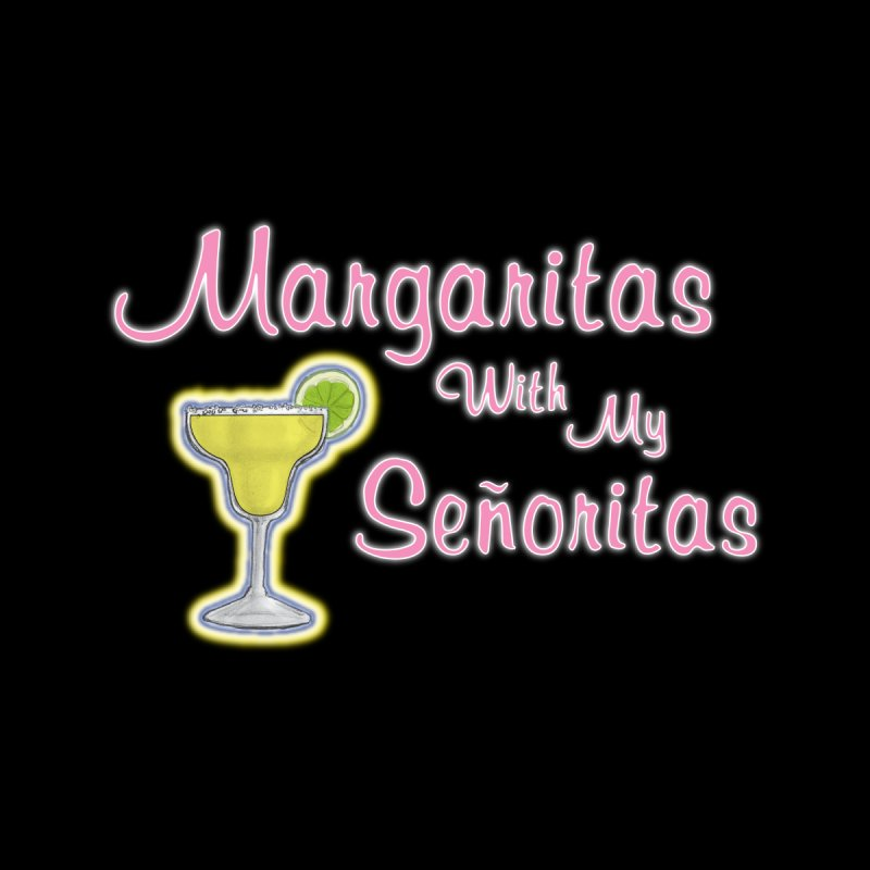 Margaritas! Women's Pullover Hoody by Popcycle