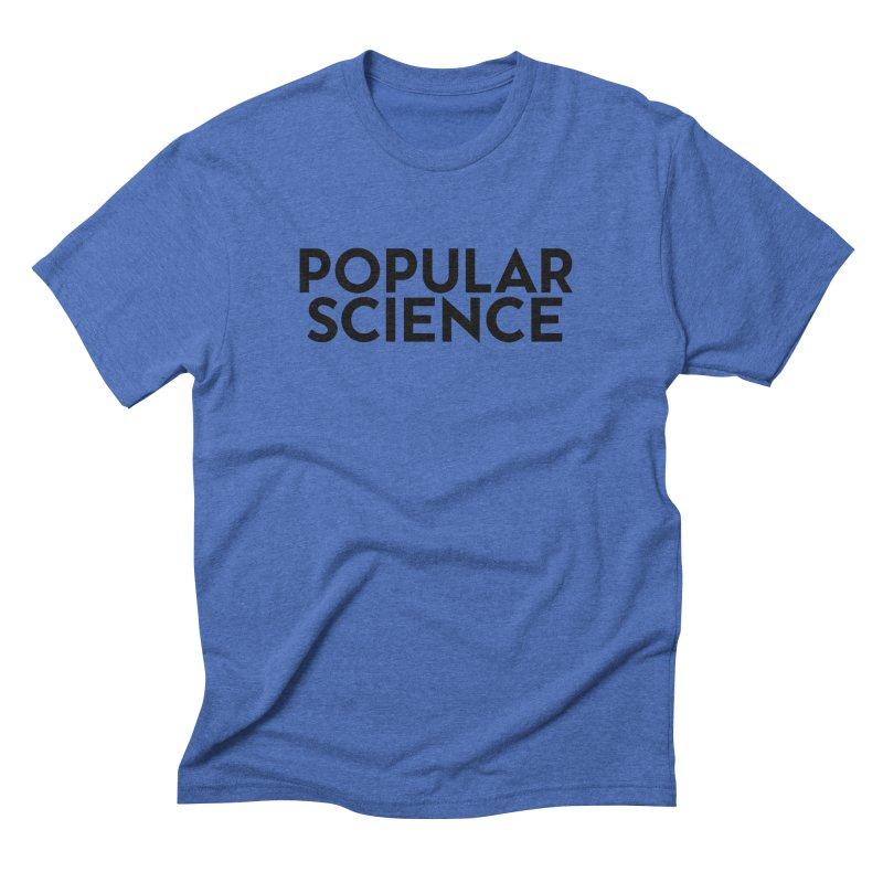Popular Science Logo Tee - Black in Men's Triblend T-Shirt Blue Triblend by Popular Science Shop