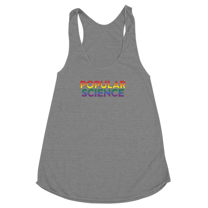 LIMITED EDITION: Popular Science Logo - Pride Women's Racerback Triblend Tank by Popular Science Shop