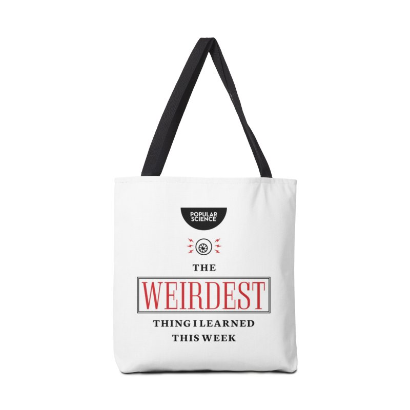"""The Weirdest Thing I Learned This Week"" Logo Tote in Tote Bag by Popular Science Shop"